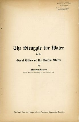 The struggle for water in the great cities of the United States by Marsden Manson. ... Reprinted...