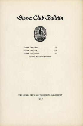 Fifty-seven-year index Sierra Club Bulletin, 1893-1949 compiled by Dorothy H. Bradley and George Shocat.