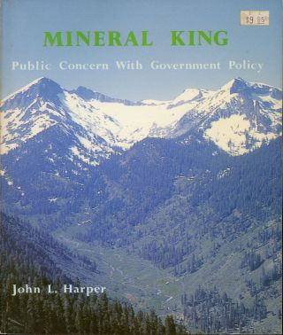 Mineral King public concern with government policy [by] John L. Harper illustrated by Genia...