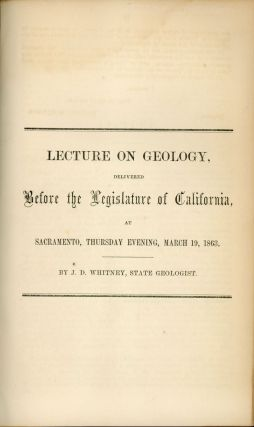 Lecture on geology, delivered before the Legislature of California, at Sacramento, Thursday...