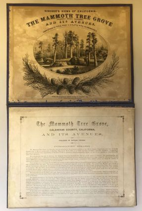 The Mammoth Tree Grove Calaveras County, California. And its avenues. Typographical work by Agnew & Deffebach, San Francisco. Consisting of title page & 9 plates with 22 engravings. Entered according to Act of Congress in the year 1862 by Edward Vischer in the Clerk's Office of the U.S. District Court for the Northern District of Cal. L. Nagel, Print. C. C. Kuchel, Lith. Drawn and published by Edward Vischer, San Francisco, Cal. No. 515 Jackson Street, above Montgomery.