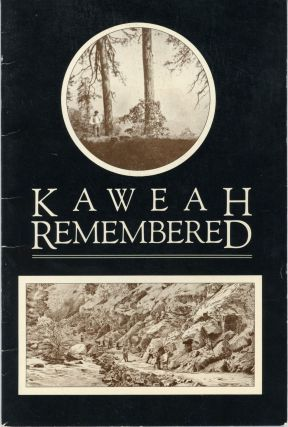Kaweah remembered the story of the Kaweah Colony and the founding of Sequoia National Park by...