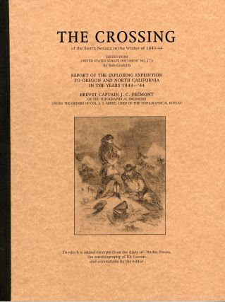 The crossing of the Sierra Nevada in the winter of 1843-44. Edited from United States Senate...