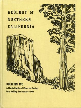 Geology of northern California Edgar H. Bailey, editor United States Geological Survey Bulletin...