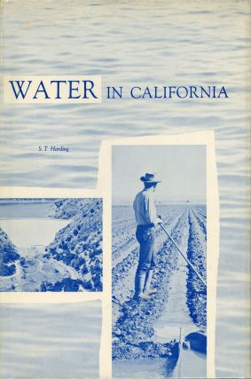 Water in California by S. T. Harding. SIDNEY T. HARDING
