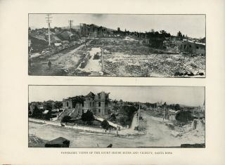 VIEWS OF SANTA ROSA AND VICINITY BEFORE AND AFTER THE DISASTER, APRIL 18, 1906.
