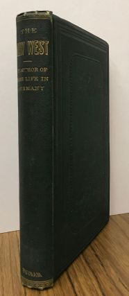 The new West: or, California in 1867-1868. By Charles Loring Brace. CHARLES LORING BRACE