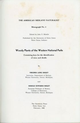 Woody plants of the western national parks containing keys for the identification of trees and...