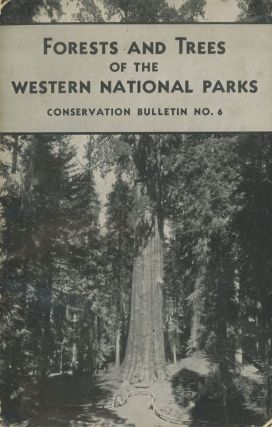 Forests and Trees of the Western National Parks by Harold E. Bailey and Virginia Long Bailey[.]...