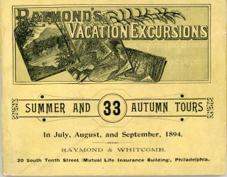 Thirty-three summer and autumn tours from Philadelphia to Eastern resorts. Season of 1894....