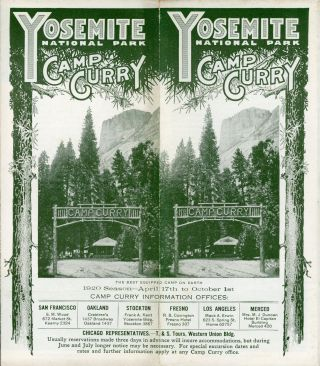 Yosemite National Park Camp Curry the best equipped camp on earth 1920 season -- April 17th to...