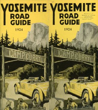 Yosemite road guide 1924 Camp Curry [cover title]. CAMP CURRY