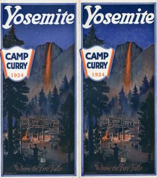 Yosemite Camp Curry 1924 where the fire falls [cover title]. CAMP CURRY