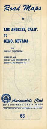 Road maps[.] Los Angeles, Calif. to Reno, Nevada via Bishop, California[.] Mileage via Bishop and...