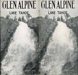 GLEN ALPINE LAKE TAHOE ... [cover title]. California, Lake Tahoe, Springs