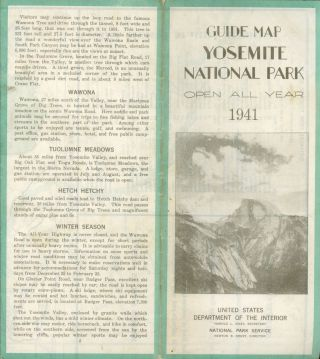 Guide map Yosemite National Park open all year 1941[.] United States Department of the Interior...