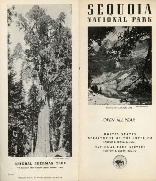 Sequoia National Park open all year United States Department of the Interior Harold L. Ickes,...