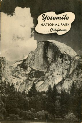 Yosemite National Park California [cover title]. UNITED STATES. DEPARTMENT OF THE INTERIOR....