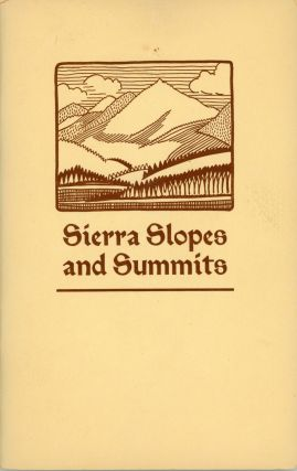 Sierra Slopes and Summits. compiler, ALICE SHEPARD, California, Lake Tahoe