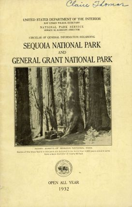 Circular of general information regarding Sequoia National Park and General Grant National Park...