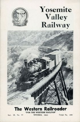 Yosemite Valley Railway ... [cover title]. THE WESTERN RAILROADER