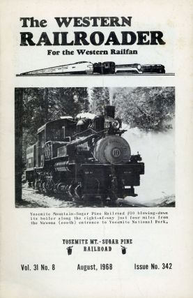 Yosemite Mt. -- Sugar Pine Railroad ... [cover title]. THE WESTERN RAILROADER