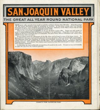 San Joaquin Valley the great all year round national park ... [caption title].