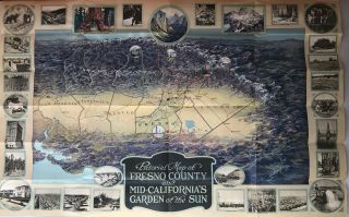 Pictorial map of Fresno County and mid-California's garden of the sun. Published by the Fresno County Chamber of Commerce[,] Fresno, California [cover title].