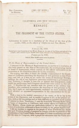 CALIFORNIA AND NEW MEXICO. MESSAGE FROM THE PRESIDENT OF THE UNITED SATES, TRANSMITTING INFORMATION IN ANSWER TO A RESOLUTION OF THE HOUSE OF THE 31ST OF DECEMBER, 1849, ON THE SUBJECT OF CALIFORNIA AND NEW MEXICO ... [caption title].