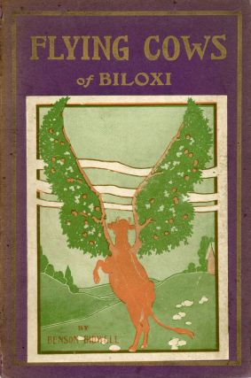 THE FLYING COWS OF BILOXI. Benson Bidwell