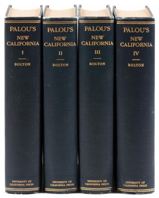 HISTORICAL MEMOIRS OF NEW CALIFORNIA BY FRAY FRANCISCO PALÓU, O. F. M. TRANSLATED INTO ENGLISH...