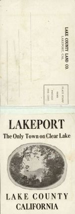 LAKEPORT THE ONLY TOWN ON CLEAR LAKE LAKE COUNTY CALIFORNIA [cover title].