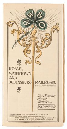 ROME, WATERTOWN AND OGDENSBURG RAILROAD. N.Y.C. & H.R.R.R. CO. LESSEE[.] THE TOURISTS IDEAL ROUTE. SEASON 1895.