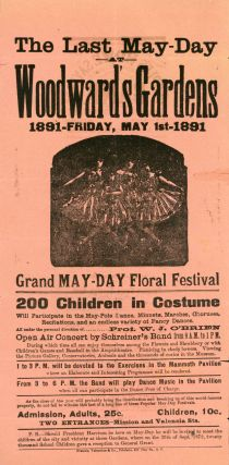THE LAST MAY-DAY AT WOODWARD'S GARDENS 1891 -- FRIDAY, MAY 1ST -- 1891 GRAND MAY-DAY FLORAL...