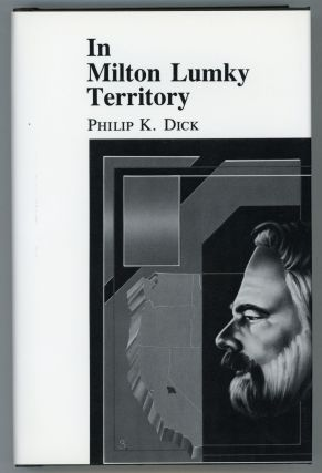 IN MILTON LUMKY TERRITORY. Philip K. Dick