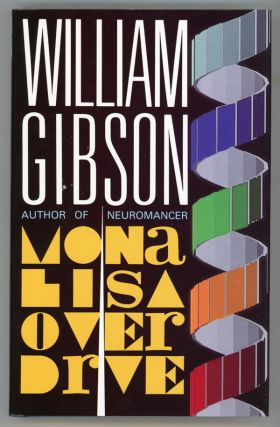 MONA LISA OVERDRIVE. William Gibson