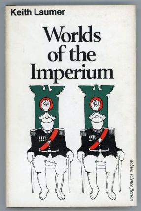 WORLDS OF THE IMPERIUM. Keith Laumer