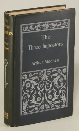 THE THREE IMPOSTORS OR THE TRANSMUTATIONS. Arthur Machen