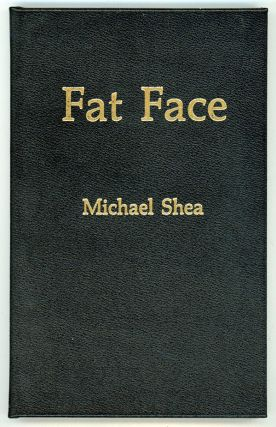 FAT FACE. Michael Shea