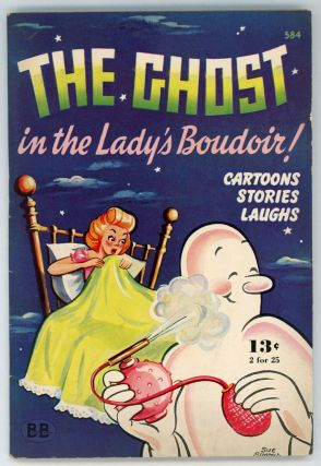 THE GHOST IN THE LADY'S BOUDOIR: CARTOONS, LAUGHS, STORIES. R. M. Barrows, Audrey Stone