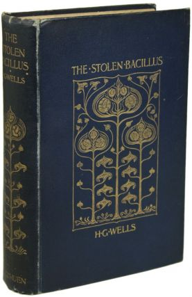 THE STOLEN BACILLUS AND OTHER INCIDENTS. Wells
