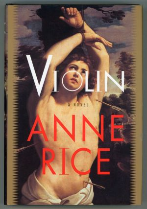 VIOLIN. Anne Rice