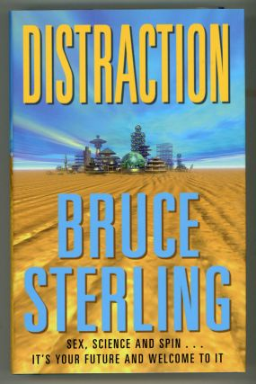 DISTRACTION. Bruce Sterling
