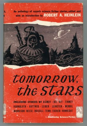 TOMORROW, THE STARS. Robert A. Heinlein