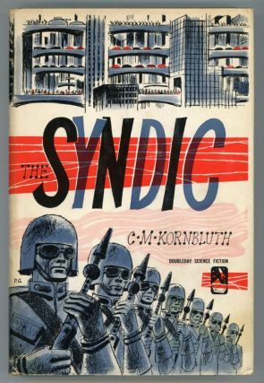 THE SYNDIC. Kornbluth, M