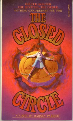 THE CLOSED CIRCLE. Barney Parrish, George Wolk