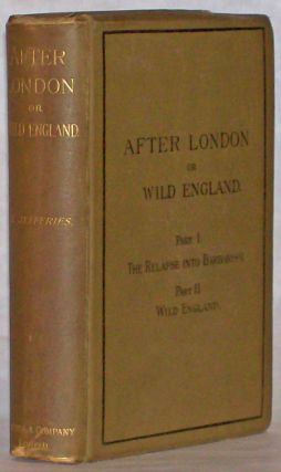 AFTER LONDON; OR, WILD ENGLAND ...