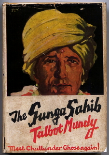 THE GUNGA SAHIB. Talbot Mundy, William Lancaster Gribbon