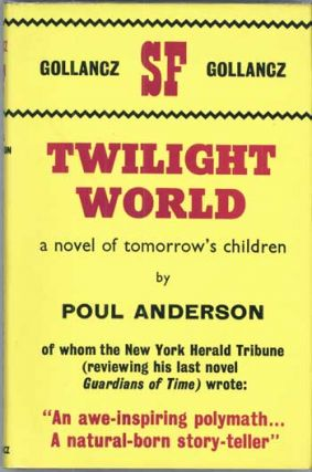 TWILIGHT WORLD. Poul Anderson