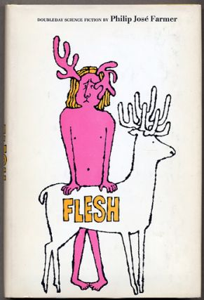 FLESH. Philip Jose Farmer